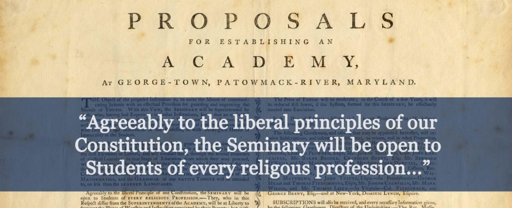 "Banner with quote ""Agreeably to the liberal principles of our Constitution, the Seminary will be open to Students of every religious profession..."""