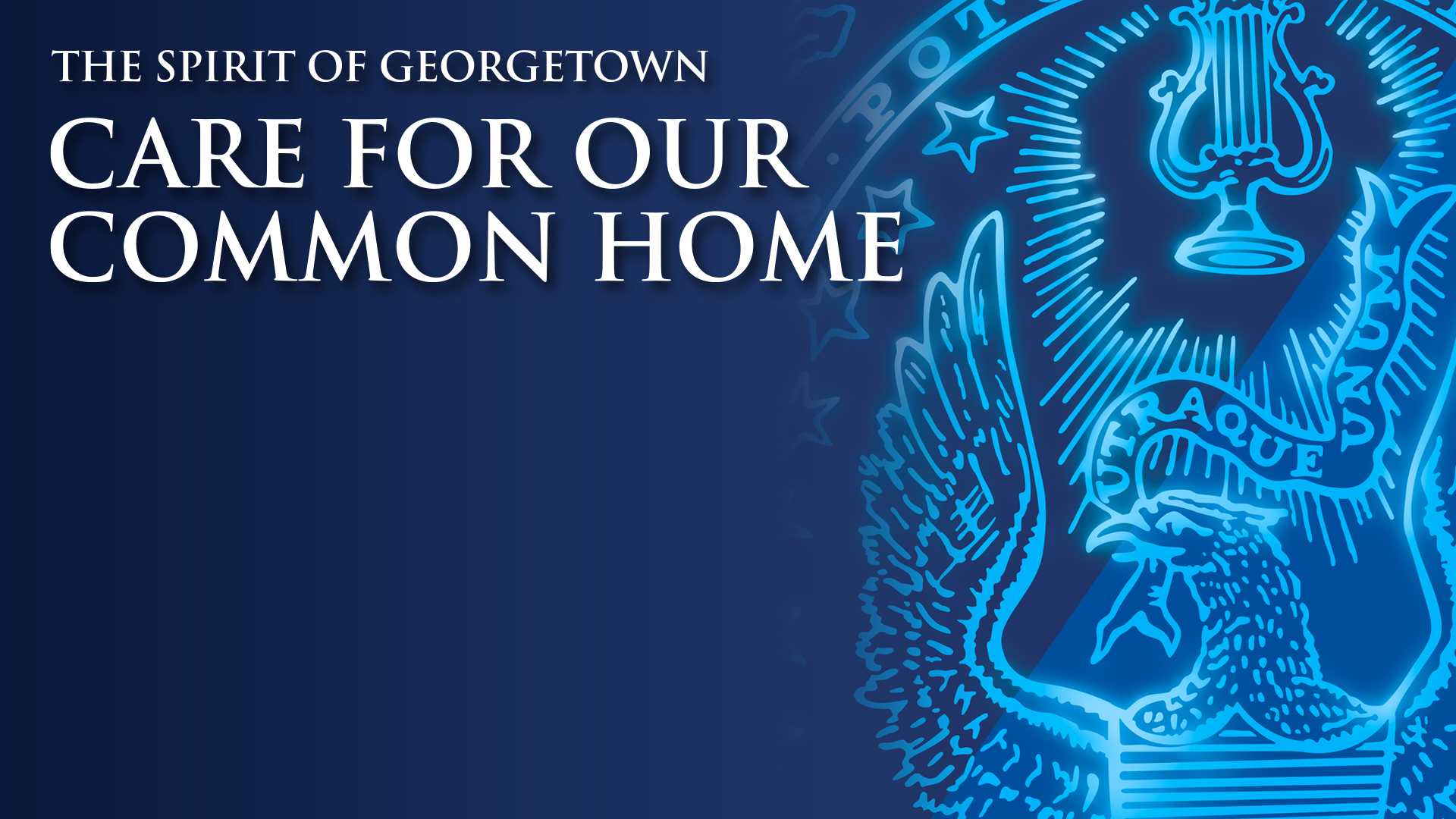 The Care for our Common Home Spirit of Georgetown banner